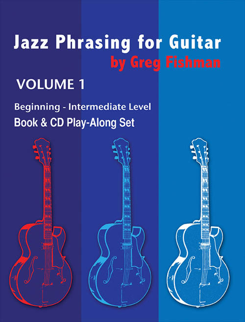 Jazz Phrasing for Guitar Volume 1