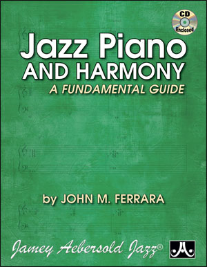 Jazz Piano and Harmony - A Fundamental Guide