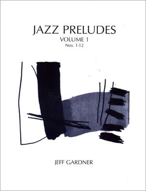 Jazz Preludes - Volume 1