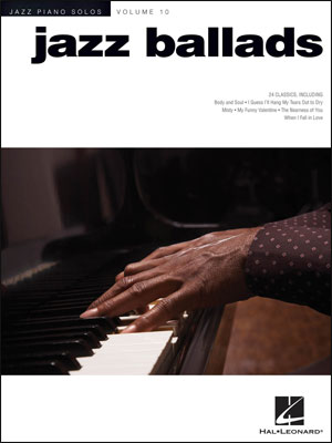 Jazz Piano Solos - Vol. 10 - Jazz Ballads