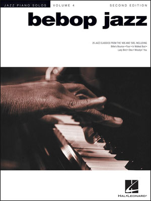 Jazz Piano Solos - Vol. 4 - Bebop Jazz