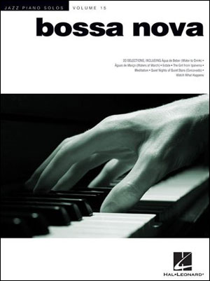 Jazz Piano Solos Volume 15 - BOSSA NOVA