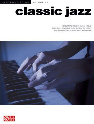 Jazz Piano Solos Volume 22 - CLASSIC JAZZ