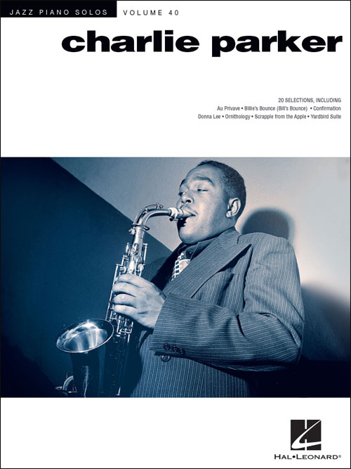 Jazz Piano Solos - Vol. 40 - Charlie Parker