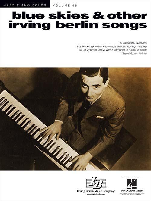 Jazz Piano Solos - Vol. 48 Blue Skies & Other Irving Berlin Songs