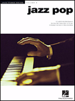 Jazz Piano Solos - Vol. 8 - Jazz Pop