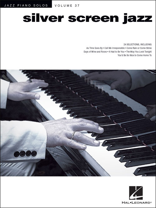 Jazz Piano Solos - Vol. 37 - Silver Screen Jazz