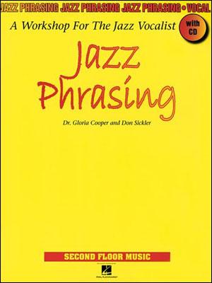 Jazz Phrasing - A Workshop for the Jazz Vocalist