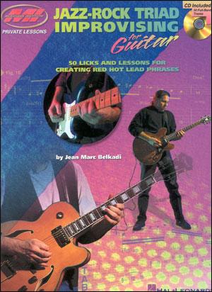 Jazz/Rock Triad Improvising For Guitar