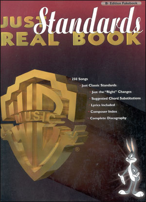 Just Standards Real Book - Revised Edition in B Flat