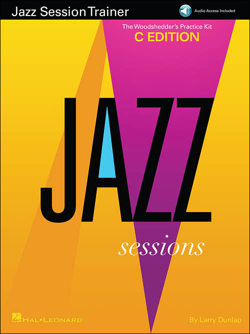 Jazz Session Trainer: The Woodshedder's Practice Kit – C Edition