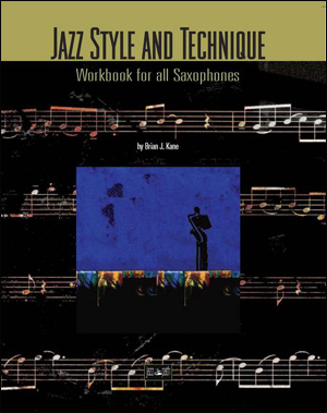 Jazz Style And Technique - Workbook for all Saxophones