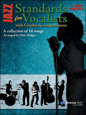 JAZZ STANDARDS FOR VOCALISTS WITH COMBO ARRANGEMENT - PIANO