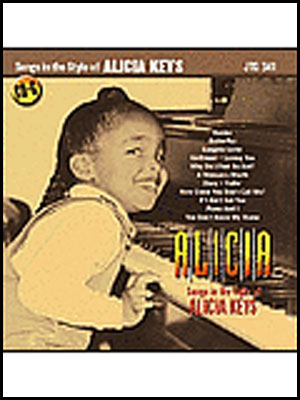 A-L-I-C-I-A: Songs in the Style of Alicia Keys