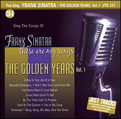 You Sing Frank Sinatra - The Golden Years Vol. 1
