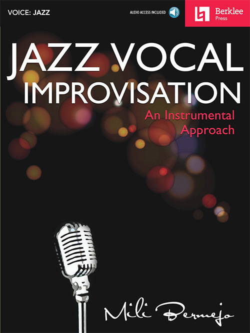 Jazz Vocal Improvisation: An Instrumental Approach