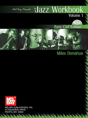 The Jazz Workbook Vol. 1 for Bass Clef