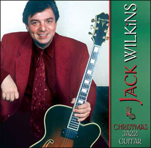 Jack Wilkins Christmas Jazz Guitar - CD