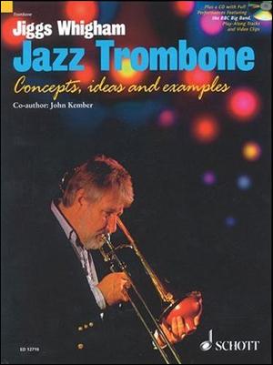 Jiggs Whigham: Jazz Trombone