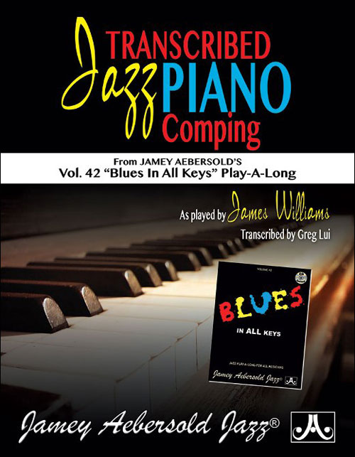 Volume 42 - Jazz Piano Comping by James Williams