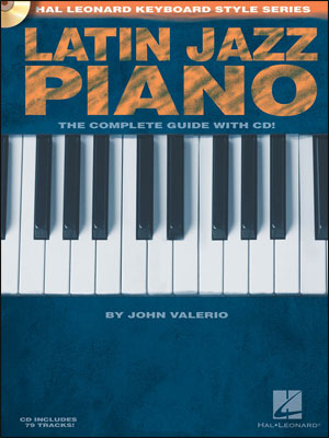 Latin Jazz Piano - Hal Leonard Keyboard Style Series