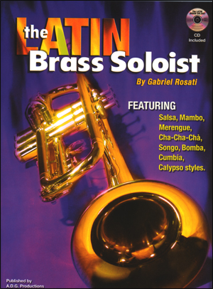 The Latin Brass Soloist