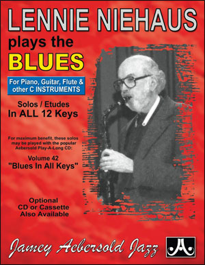 "Lennie Niehaus Plays The Blues - Etudes for Vol. 42 ""Blues In All Keys"" - C Instruments"
