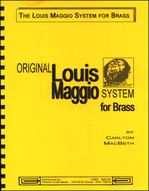 The Original Louis Maggio System For Brass