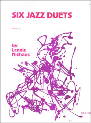Six Jazz Duets by Lennie Niehaus - 1 Alto/1 Tenor