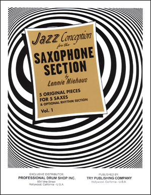 Jazz Conception For The Saxophone Section - Vol. 1