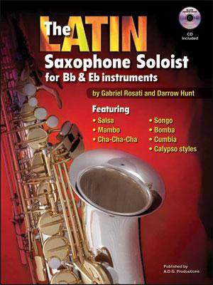 Latin Saxophone Soloist for B Flat & E Flat Instruments