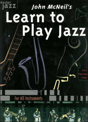 John McNeil's Learn to Play Jazz - Book/CD