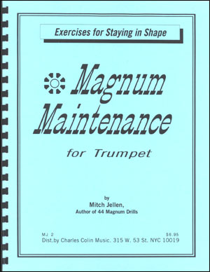 Magnum Maintenance for Trumpet