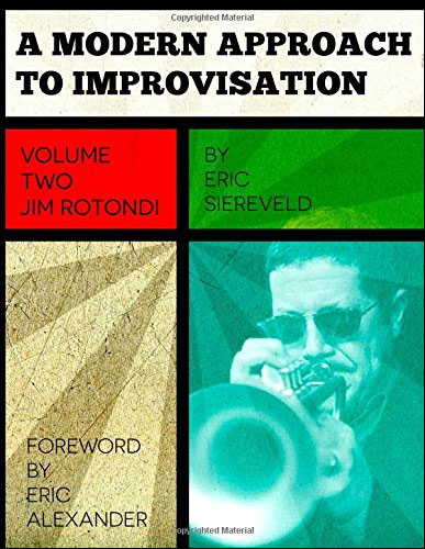 A Modern Approach to Improvisation - Volume 2: Jim Rotondi
