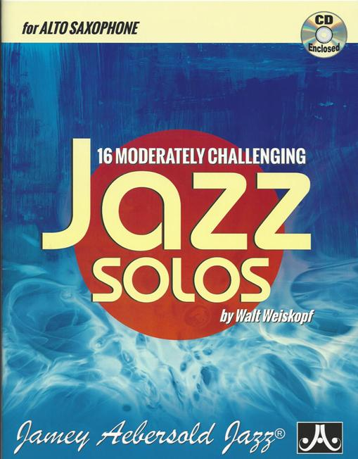 16 Moderately Challenging Jazz Solos - Alto Sax