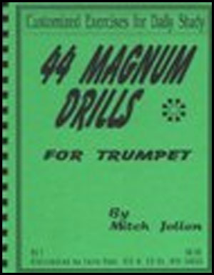 44 Magnum Drills for Trumpet