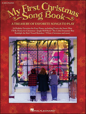 My First Christmas Song Book: A Treasury of Favorite Songs to Play