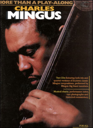 Charles Mingus - More Than A Play Along in Bass Clef