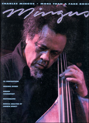 Charles Mingus - More Than A Fakebook