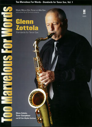 Standards for Tenor Sax -  vol. 1 (Glenn Zottola) (minus Tenor Sax)