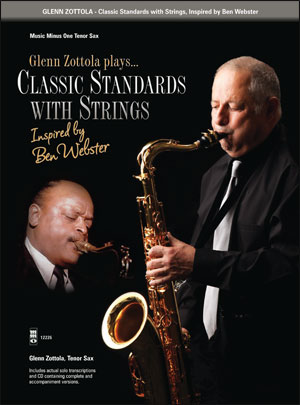 Glenn Zottola Plays: Classic Standards with Strings (minus Tenor Sax)