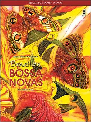 Brazilian Bossa Novas (minus Piano)