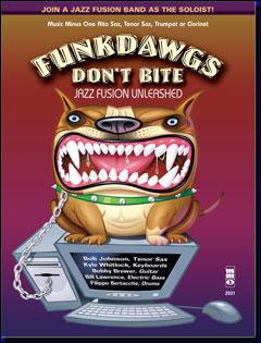 Funkdawgs: Jazz Fusion Unleashed (minus Saxophone)