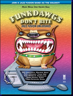 Funkdawgs: Jazz Fusion Unleashed (minus Electric Bass)