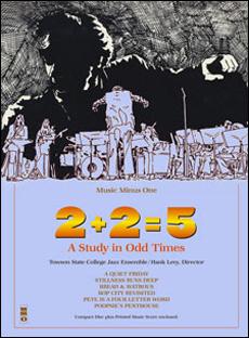 2+2=5: A Study in Odd Times (minus Alto Saxophone)