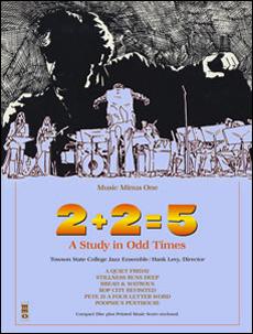 2+2=5: A Study in Odd Times (minus Trumpet)