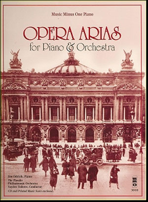 Opera Arias for Piano & Orchestra: Jim Odrich arrangements (minus Piano)