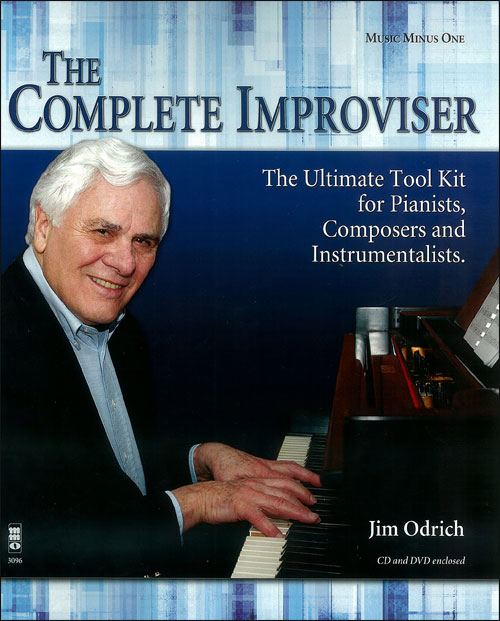 The Complete Improviser - The Ultimate Tool Kit for Pianists, Composers & Instrumentalists w/CD & DV
