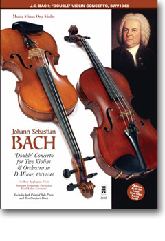 J.S. BACH 'Double' Concerto in D minor -  BWV1043 (2CD set) (minus Violin)
