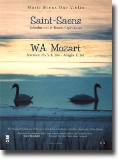 SAINT-SAENS Introduction & Rondo Capriccioso for Violin & Orchestra; MOZART Serenade No. 5 -  KV204;